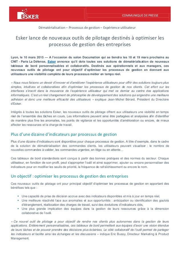 COMMUNIQUE DE PRESSE Dématérialisation – Processus de gestion – Expérience utilisateur Esker lance de nouveaux outils de p...