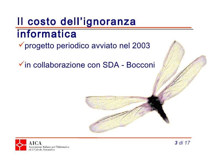 Il costo dell'ignoranza informatica Slide 3