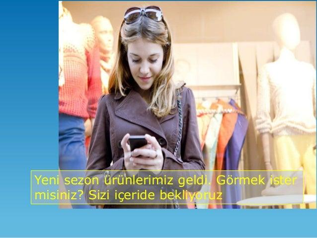 Satış Danışmanı içeriye giren müşterinin bilgisini görür.