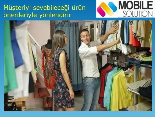 Müşteri isterse ürün hakkında mağazada bilgi alabilirken
