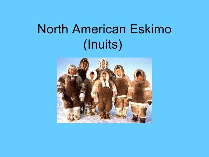 North American Eskimo (Inuits)