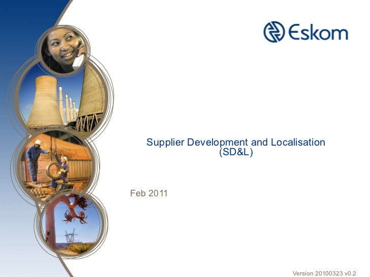 Supplier Development and Localisation (SD&L) Feb 2011 Version 20100323 v0.2