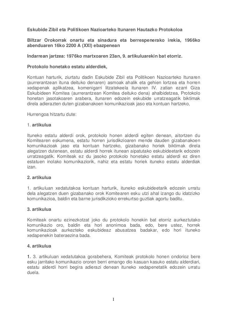 Eskubide Zibil eta Politikoen Nazioarteko Itunaren Hautazko Protokoloa  Biltzar Orokorrak onartu eta sinadura eta berrespe...
