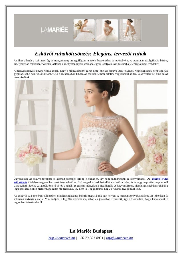 c6e494d4c9 Esküvői ruhakölcsönzés: Elegáns, tervezői ruhák Amikor a határ a csillagos  ég, a menyasszony