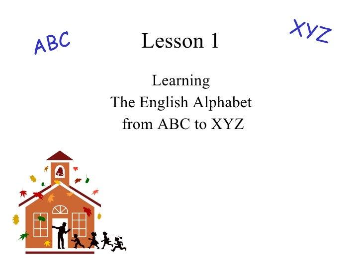 Lesson 1 Learning The English Alphabet from ABC to XYZ XYZ ABC