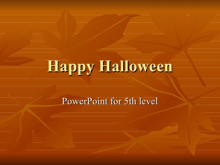 Happy Halloween PowerPoint for 5th level