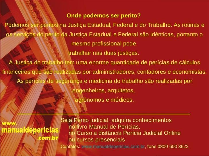 Seja Perito Judicial - Perguntas e respostas sobre perícias judiciais Slide 3
