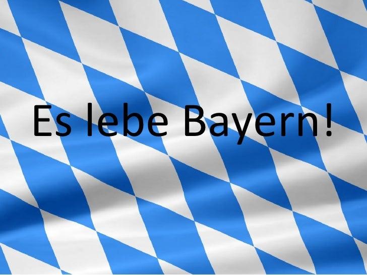 Es lebe Bayern!