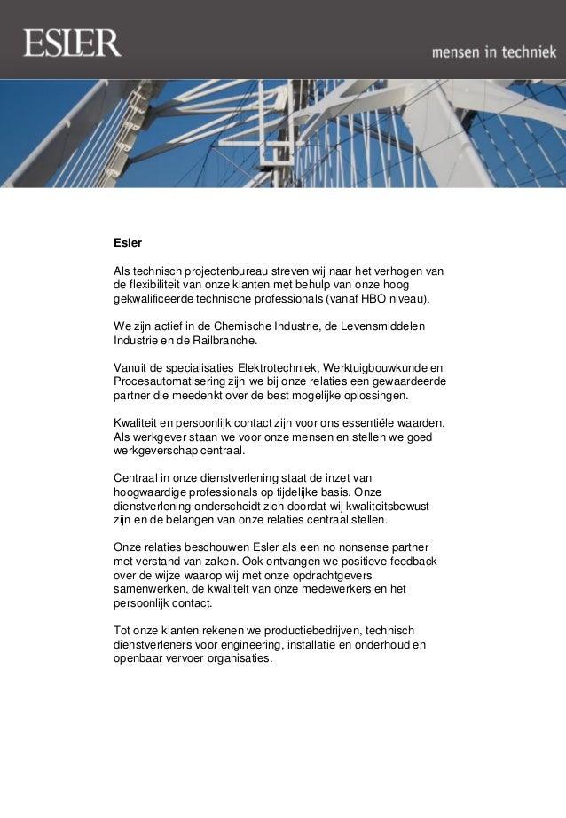 EslerAls technisch projectenbureau streven wij naar het verhogen vande flexibiliteit van onze klanten met behulp van onze ...