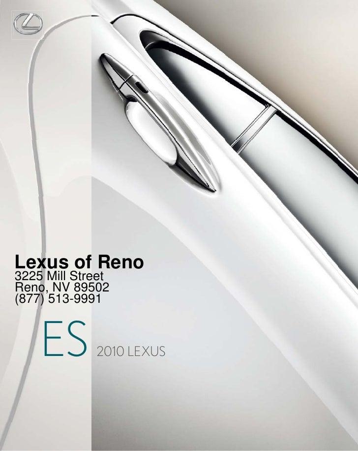 Lexus of Reno 3225 Mill Street Reno, NV 89502 (877) 513-9991        ES       2010 LEXUS