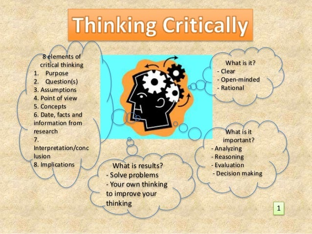 critical thinking concepts and tools elements of reasoning Additional books written by richard paul and critical thinking: concepts and tools elements of reasoning to develop intellectual traits.