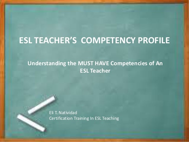 Must Have Competencies of ESL Teachers
