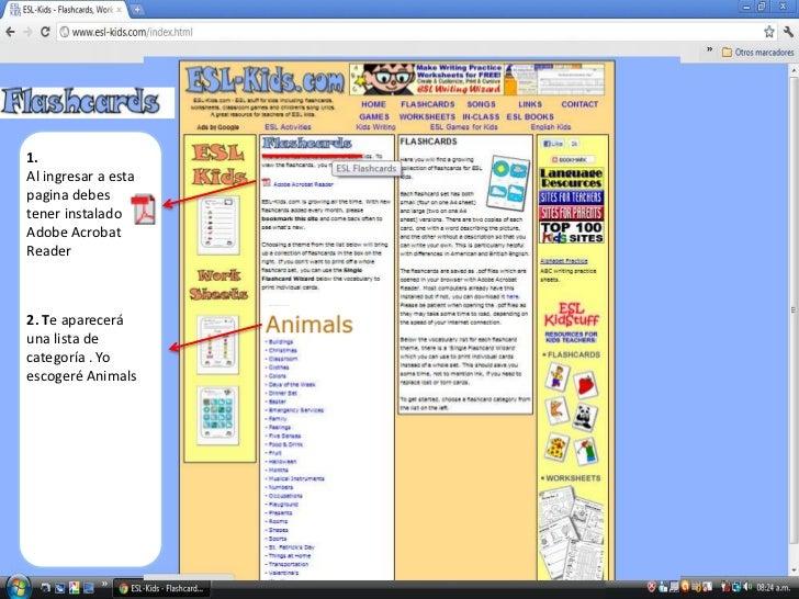 1.Al ingresar a estapagina debestener instaladoAdobe AcrobatReader2. Te apareceráuna lista decategoría . Yoescogeré Animals