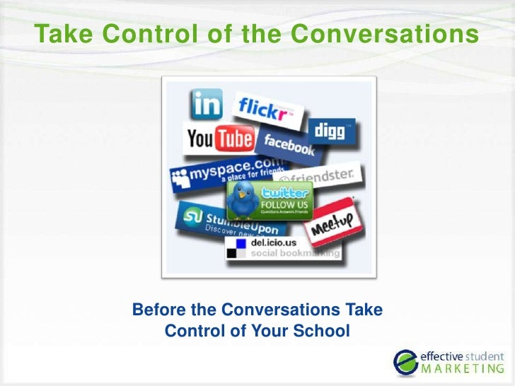 Take Control of the Conversations<br />Before the Conversations Take <br />Control of Your School<br />