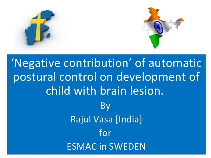 'Negative contribution' of automatic postural control on development of       child with brain lesion.                  By...