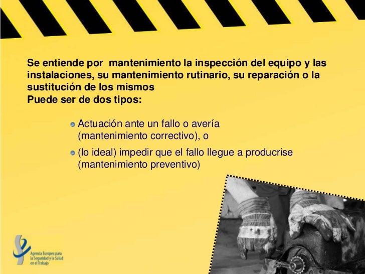 Campaña europea sobre Mantenimiento Seguro Slide 3