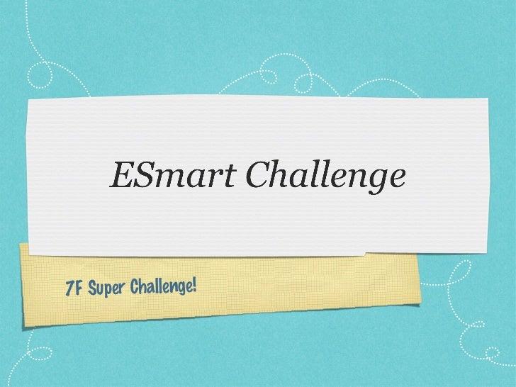 7F Super Challenge!