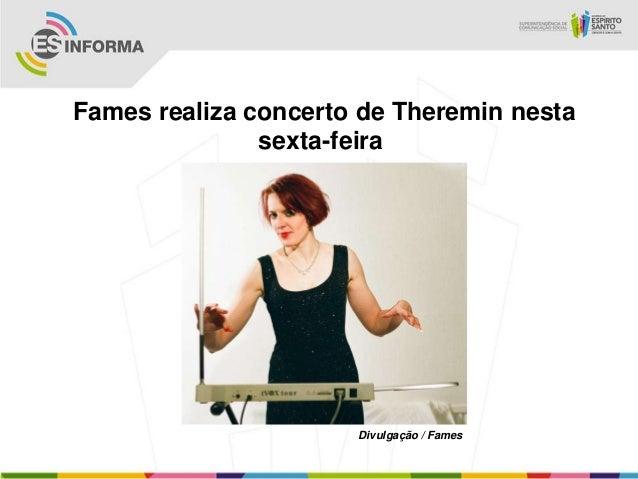Fames realiza concerto de Theremin nesta               sexta-feira                      Divulgação / Fames