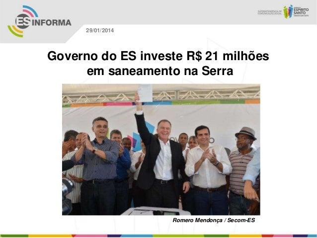 29/01/2014  Governo do ES investe R$ 21 milhões em saneamento na Serra  Romero Mendonça / Secom-ES
