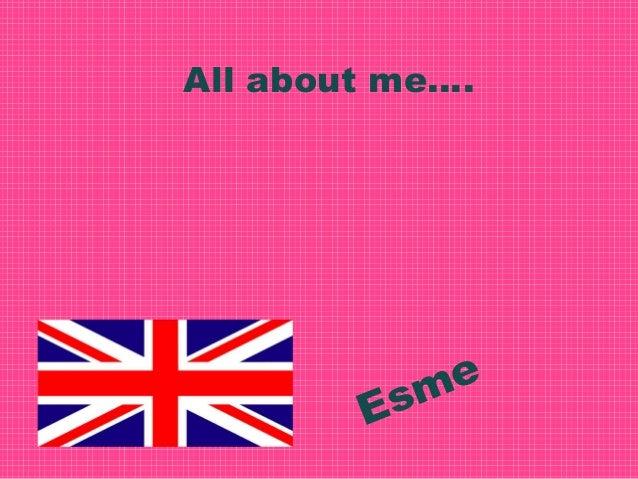 All about me….  e sm E