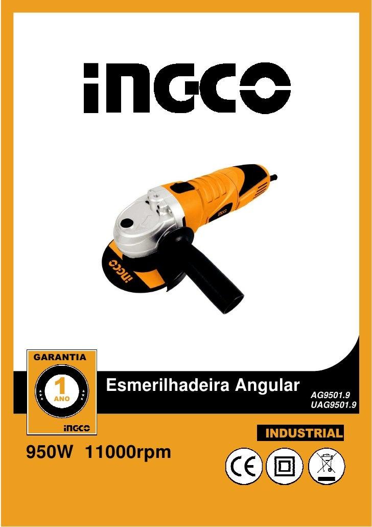 GARANTIA   1   ANO           Esmerilhadeira Angular   AG9501.9                                    UAG9501.9               ...