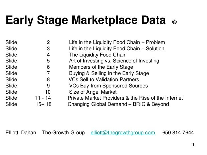 Early Stage Marketplace Data                                           ©Slide             2      Life in the Liquidity Foo...