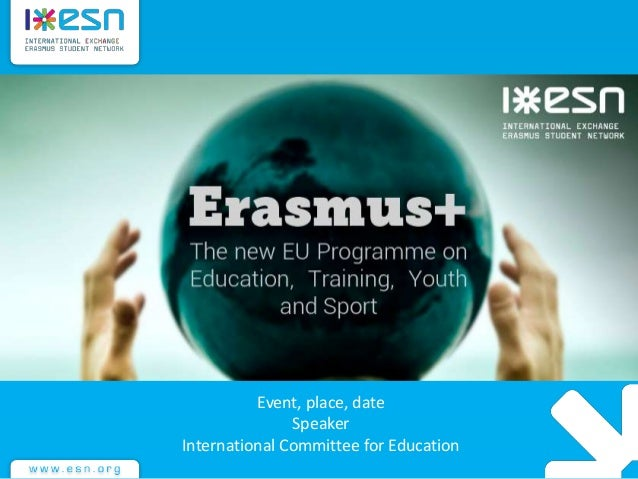 Event, place, date Speaker International Committee for Education
