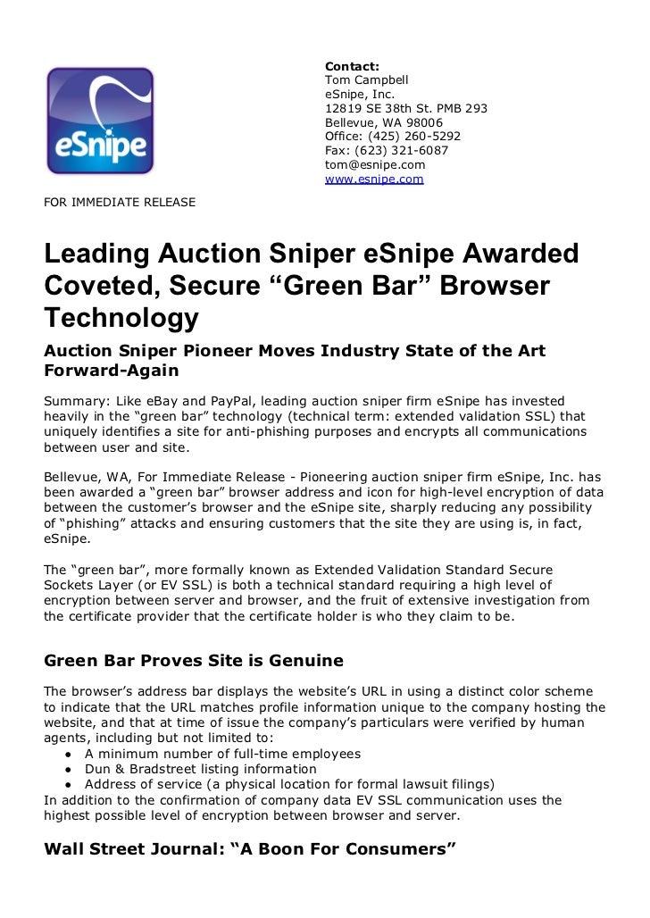 Contact:                                           Tom Campbell                                           eSnipe, Inc.    ...