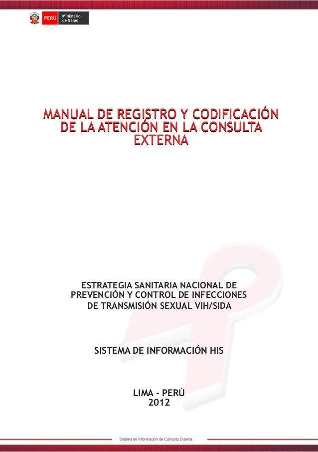 MANUAL DE REGISTRO Y CODIFICACIÓN DE LA ATENCIÓN EN LA CONSULTA EXTERNA ESTRATEGIA SANITARIA NACIONAL DE PREVENCIÓN Y CONT...
