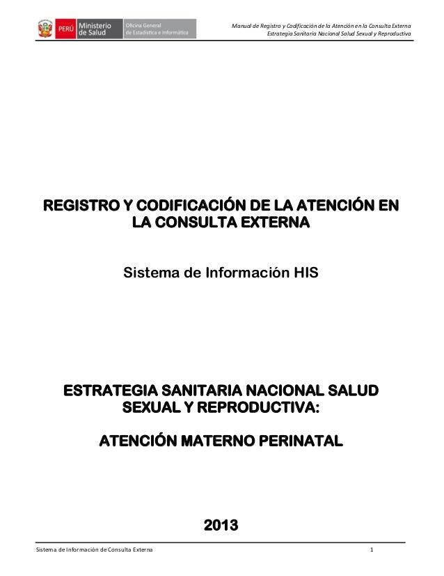 Sistema de Información de Consulta Externa 1 Manual de Registro y Codificación de la Atención en la Consulta Externa Estra...