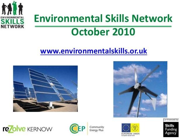 Environmental Skills Network October 2010 www.environmentalskills.or.uk