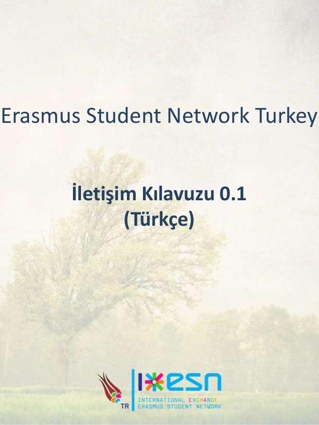 Erasmus Student Network Turkey İletişim Kılavuzu 0.1 (Türkçe)