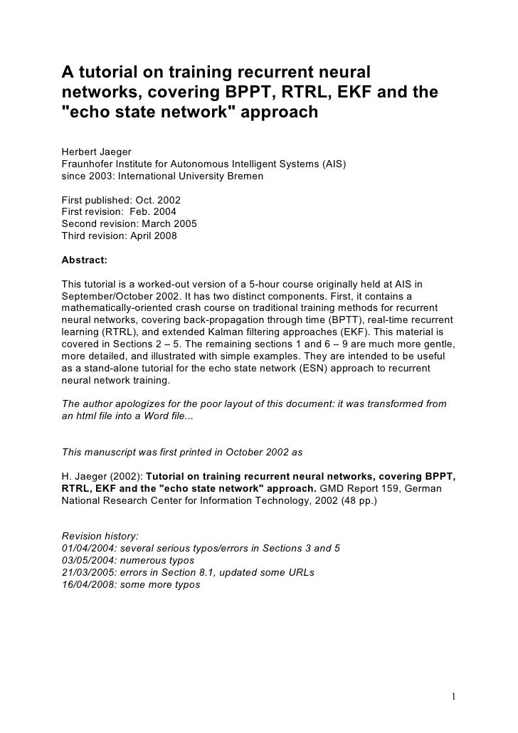 """A tutorial on training recurrent neural networks, covering BPPT, RTRL, EKF and the """"echo state network"""" approach  Herbert ..."""