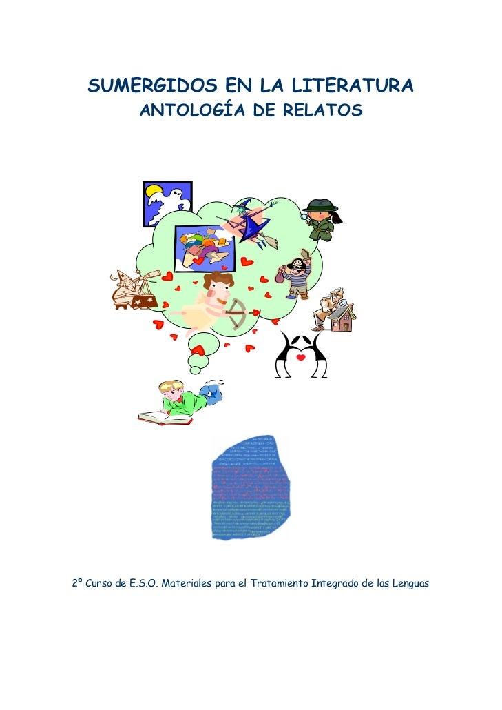 SUMERGIDOS EN LA LITERATURA             ANTOLOGÍA DE RELATOS2º Curso de E.S.O. Materiales para el Tratamiento Integrado de...