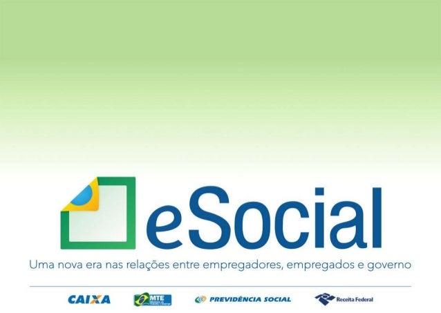 eSocial e EFD-Reinf Integrações com RFB e Caixa Rio de Janeiro, 24 de novembro de 2016