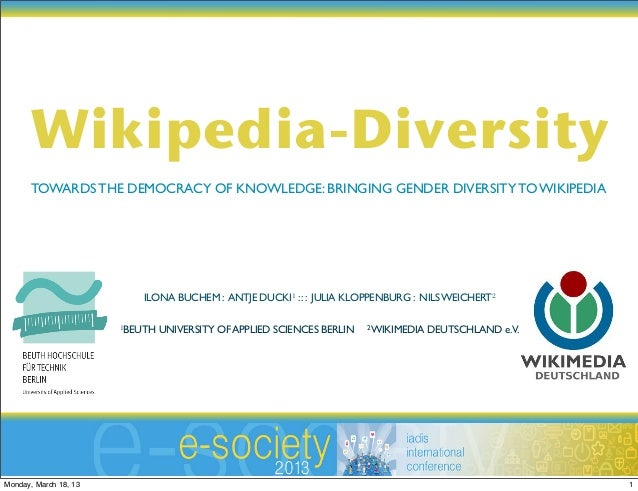 Wikipedia-Diversity       TOWARDS THE DEMOCRACY OF KNOWLEDGE: BRINGING GENDER DIVERSITY TO WIKIPEDIA                      ...