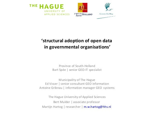 'structural adoption of open data in governmental organisations' Province of South-Holland Bart Spée | senior GEO-IT speci...