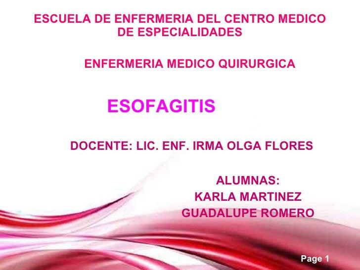 ESCUELA DE ENFERMERIA DEL CENTRO MEDICO DE ESPECIALIDADES ALUMNAS: KARLA MARTINEZ GUADALUPE ROMERO ENFERMERIA MEDICO QUIRU...
