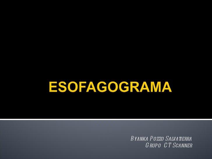 Byanka Pozzo Salvatierra Grupo  CT Scanner