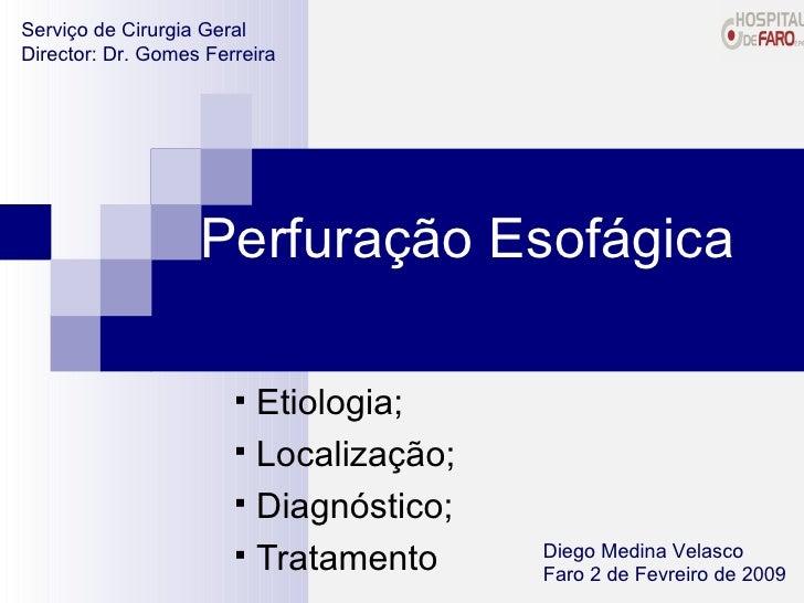 <ul><li>Etiologia; </li></ul><ul><li>Localização; </li></ul><ul><li>Diagnóstico; </li></ul><ul><li>Tratamento </li></ul>Pe...