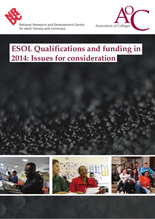 ESOL Qualifications and funding in 2014: Issues for consideration