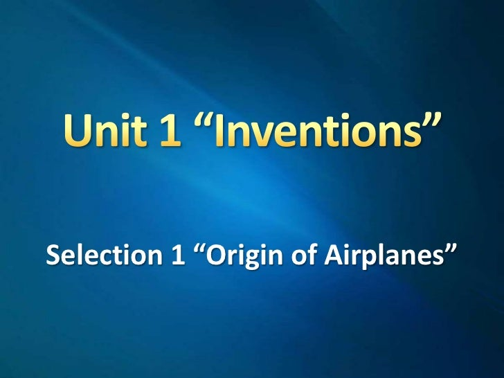 """Selection 1 """"Origin of Airplanes"""""""