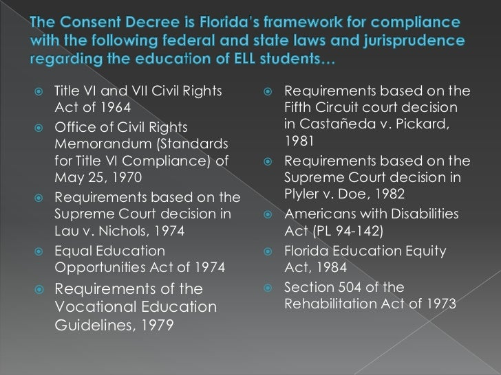 florida consent decree In may 2009, the court entered a final consent decree, which was agreed to   rosa county, florida - first amended consent decree and order.