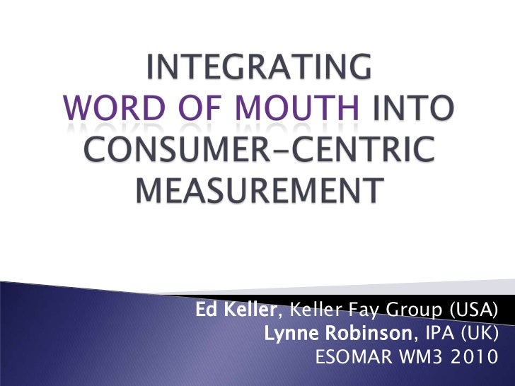 Integrating Word of Mouth into Consumer-Centric Measurement