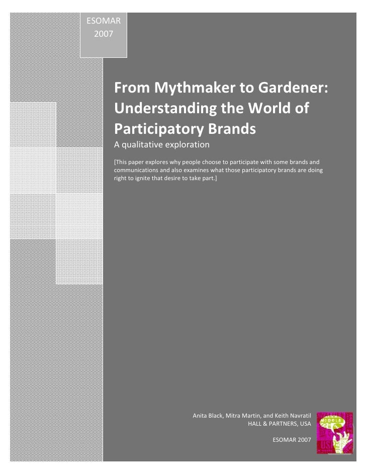 from mythmaker to gardener:  Understanding the World of Participatory Brands