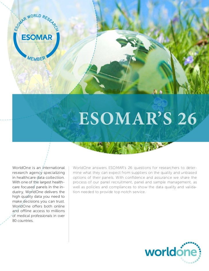 ESOMAR'S 26WorldOne is an international       WorldOne answers ESOMAR's 26 questions for researchers to deter-research age...