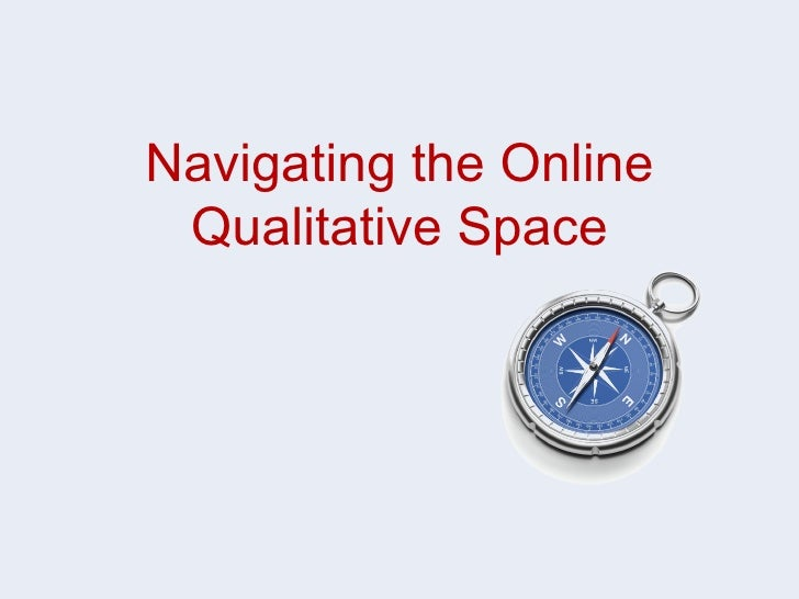 Navigating the Online Qualitative Space
