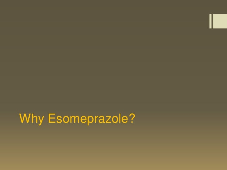 Esomeprazole Vs Omeprazole For Patients With Gerd
