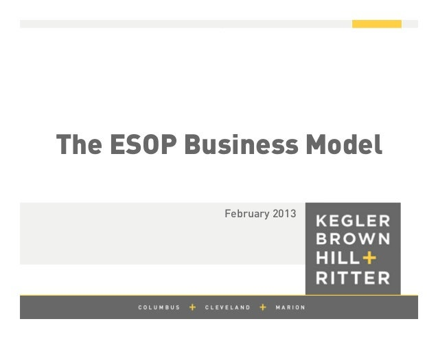 z The ESOP Business Model February 2013