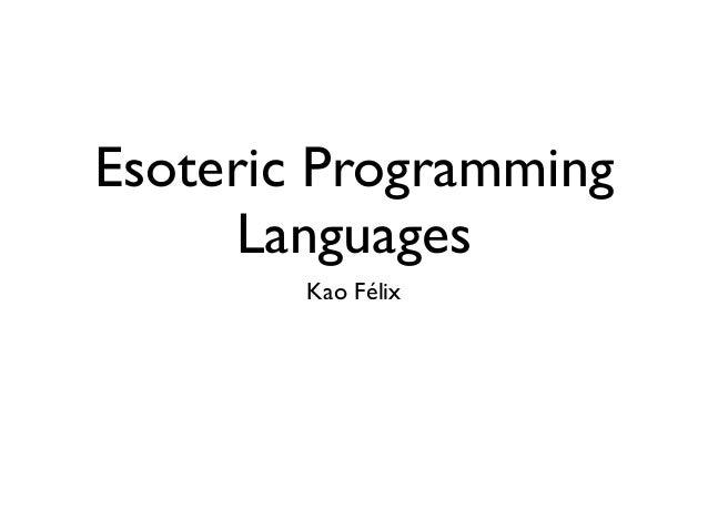 Esoteric Programming Languages Kao Félix